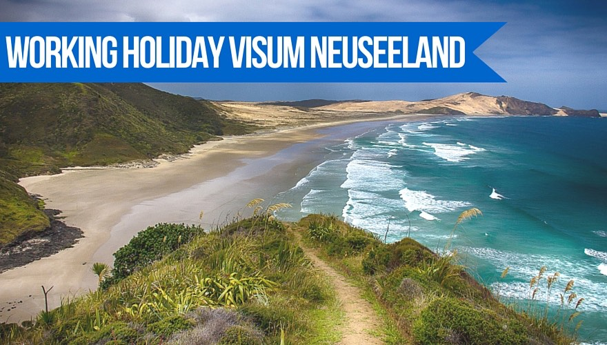 Working holiday Visum Neuseeland