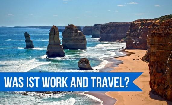 """Beitragsbild """"Was ist Work and Travel"""""""